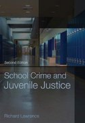 School Crime and Juvenile Justice 2nd edition 9780195172904 0195172906