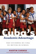 CubaÂ's Academic Advantage 1st edition 9780804755986 0804755981
