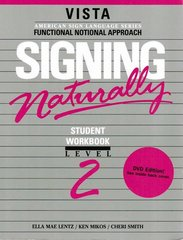 Signing Naturally Student Workbook, Level 2 1st Edition 9781581211313 1581211317
