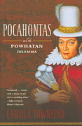 Pocahontas and the Powhatan Dilemma 1st edition 9780809077380 0809077388
