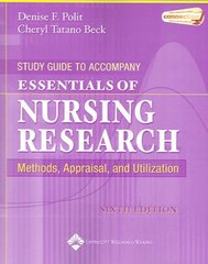 Study Guide to Accompany Essentials of Nursing Research 6th edition 9780781776790 0781776791
