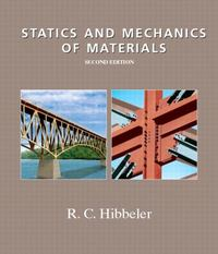 Statics and Mechanics of Materials 2nd Edition 9780130281272 0130281271