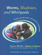 Worms, Shadows, and Whirlpools 0 9780325005737 0325005737