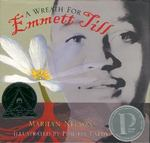 A Wreath for Emmett Till 1st edition 9780618397525 0618397523