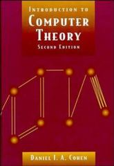 Introduction to Computer Theory 2nd edition 9780471137726 0471137723