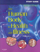 The Human Body in Health and Illness 3rd edition 9781416028864 1416028862