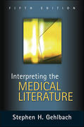 Interpreting the Medical Literature: Fifth Edition 5th Edition 9780071437899 0071437894