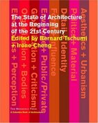 The State of Architecture at the Beginning of the 21st Century 0 9781580931342 1580931340