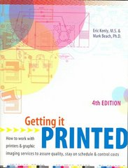 Getting It Printed 4th Edition 9781581805772 1581805772