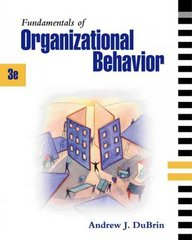 Fundamentals of Organizational Behavior 3rd edition 9780324259926 0324259921