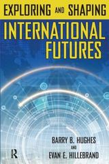 Exploring and Shaping International Futures 0 9781594512322 1594512329