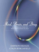 Mind, Brain, and Drug 1st edition 9780205355563 0205355560