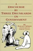 Discourse By Three Drunkards On Government 0 9780834801929 0834801922