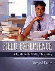 Field Experience: A Guide to Reflective Teaching 6th Edition 9780205420278 0205420273