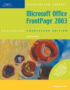 Microsoft Office FrontPage 2003, Illustrated Introductory, CourseCard Edition 3rd edition 9781423904908 1423904907