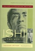 Ishi in Two Worlds 1st edition 9780520240377 0520240375