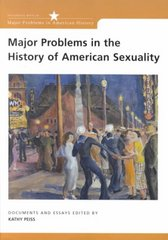 Major Problems in the History of American Sexuality 1st edition 9780395903841 039590384X