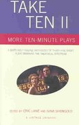 Take Ten II: More Ten-Minute Plays 1st edition 9781400032174 1400032172