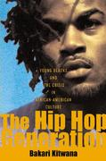 The Hip-Hop Generation 1st Edition 9780465029792 0465029795