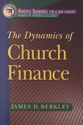 The Dynamics of Church Finance 0 9780801091056 0801091055