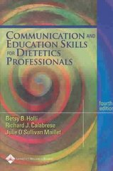 Communication & Education Skills for Dietetics Professionals 4th Edition 9780781737401 0781737400