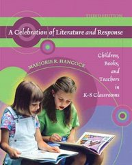 A Celebration of Literature and Response 3rd edition 9780136133940 0136133940