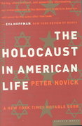The Holocaust in American Life 1st edition 9780618082322 0618082328