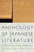 Anthology of Japanese Literature 1st Edition 9780802198655 0802198651