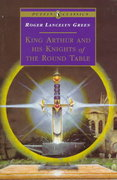 King Arthur and His Knights of the Round Table 0 9780140366709 0140366709