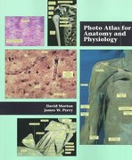 Photo Atlas for Anatomy and Physiology 1st edition 9780534517168 0534517161