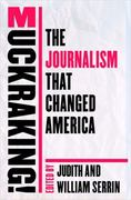 Muckraking! 1st Edition 9781565846814 1565846818