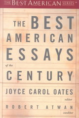 The Best American Essays of the Century 1st Edition 9780618155873 0618155872