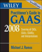 Wiley Practitioner's Guide to GAAS 2008 5th edition 9780470135310 047013531X