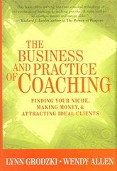 The Business and Practice of Coaching 1st Edition 9780393704624 0393704629