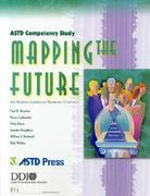 ASTD Competency Study: Mapping the Future 0 9781562863685 1562863681