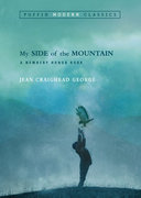 My Side of the Mountain (Puffin Modern Classics) 0 9780142401118 0142401110