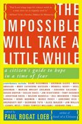 The Impossible Will Take a Little While 1st Edition 9780465041664 0465041663