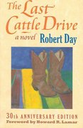 The Last Cattle Drive 30th edition 9780700615247 0700615245