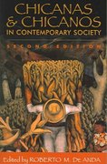 Chicanas and Chicanos in Contemporary Society 2nd edition 9780742519343 0742519341