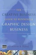 The Creative Business Guide to Running a Graphic Design Business 0 9780393731491 0393731499
