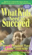 What Kids Need to Succeed 0 9781575420301 1575420309