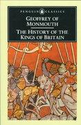 The History of the Kings of Britain 0 9780140441703 0140441700