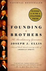 Founding Brothers 1st Edition 9780375705243 0375705244