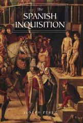 The Spanish Inquisition 1st edition 9780300119824 0300119828