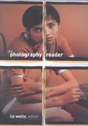 The Photography Reader 1st Edition 9780415246613 041524661X