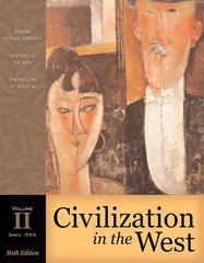 Civilization in the West, Volume II (since 1555) (Book Alone) 6th Edition 9780321236258 0321236254