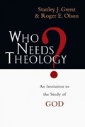 Who Needs Theology 1st Edition 9780830818785 0830818782