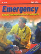 Emergency Care and Transportation of the Sick and Injured 8th edition 9780763716660 0763716669