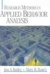 Research Methods in Applied Behavior Analysis 1st edition 9780761925569 0761925562