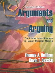 Arguments and Arguing 2nd Edition 9781577663621 1577663624